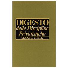 Digesto delle discipline privatistiche. Sezione civile