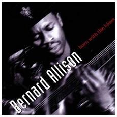 Bernard Allison - Born With The Blues