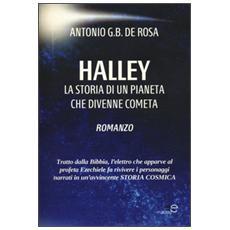 Halley. La storia di un pianeta che divenne cometa. Con CD-ROM