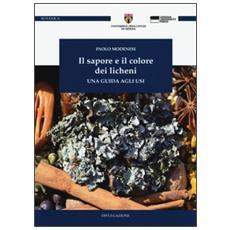 Il sapore e il colore dei licheni. Una guida agli usi