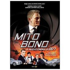 Mito Bond. Il nuovo cinema di 007