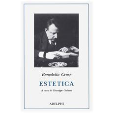 Estetica come scienza dell'espressione e linguistica generale. Teoria e storia