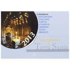 Calendario di Terra Santa 2013