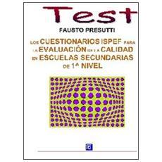 Los cuestionarios Ispef para la evaluación de la calidad en escuelas secundarias de 1° nivel