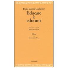 Educare è educarsi