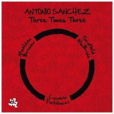 Antonio Sanchez - Three Times Three (2 Lp)