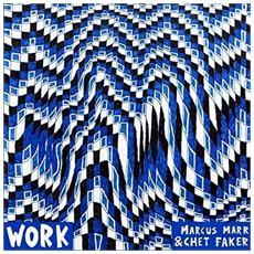 """Marcus Marr & Chet Faker - Work (12"""")"""