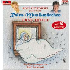 Rale'S Musikmaerchen - Frau Holle