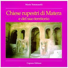 Guida alle chiese rupestri di Matera e del suo territorio