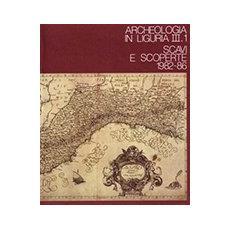 Archeologia in Liguria. Vol. 3