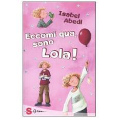 Isabel Abedi - Eccomi Qua, Sono Lola