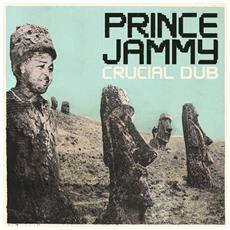 Prince Jammy - Crocial Dub