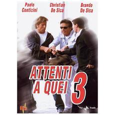 Dvd Attenti A Quei 3