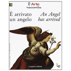 E arrivato un angelo­An angel has arrived