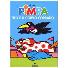 Pimpa, Tito e il corvo Corrado