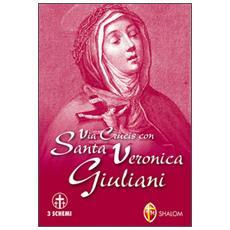 Via crucis con san Veronica Giuliani