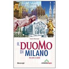 Il Duomo di Milano tra arte e storia