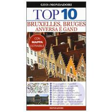 Bruxelles, Bruges, Anversa e Gand. Con carta
