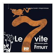 Le 7 vite del famoso gatto Fmurr