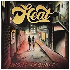 Heat - Night Trouble