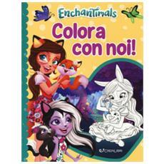 Enchantimals. Colora Con Noi! Ediz. A Colori