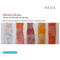 Nikolaus Brass - Works For Clarinets And Strings