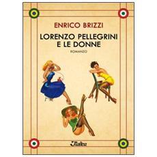 Lorenzo Pellegrini e le donne