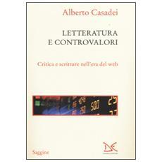 Letterature e controvalori. Critica e scritture nell'era del web