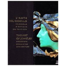 L'arte del gioiello e il gioiello d'artista dal '900 ad oggi. Catalogo della mostra (Firenze)