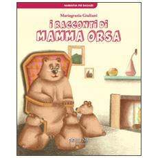 I racconti di Mamma Orsa