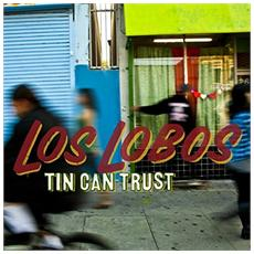 Los Lobos (2 Lp) - Tin Can Trust