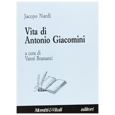 Vita di Antonio Giacomini