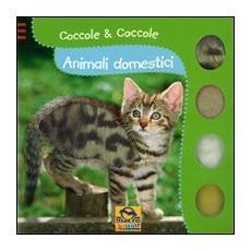 Animali domestici. Coccole & coccole
