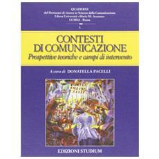 Contesti della comunicazione. Prospettive teoriche e campi applicativi