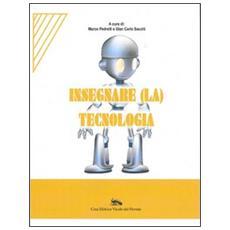Insegnare (la) tecnologia