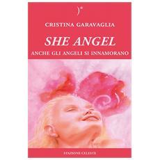 Angel. Anche gli angeli si innamorano. . .