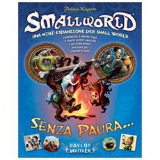 Smallworld Espansione Senza Paura