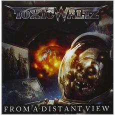 Toxic Waltz - From A Distant View