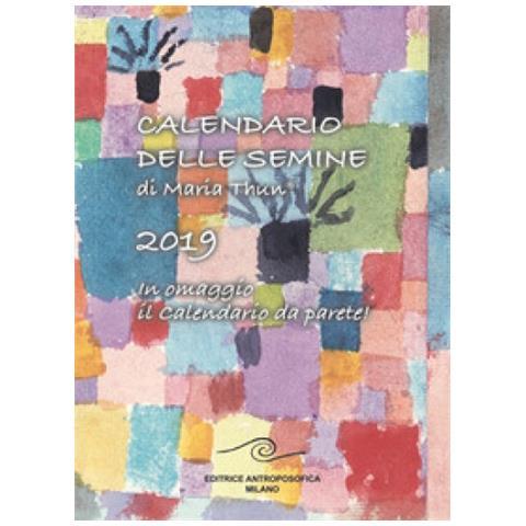 Calendario Lunare 1988.Editrice Antroposofica Calendario Delle Semine 2019 Eprice