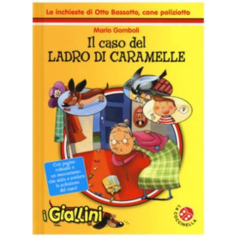 buy online b2b65 850b1 LA COCCINELLA - Il caso del ladro di caramelle. le inchieste ...