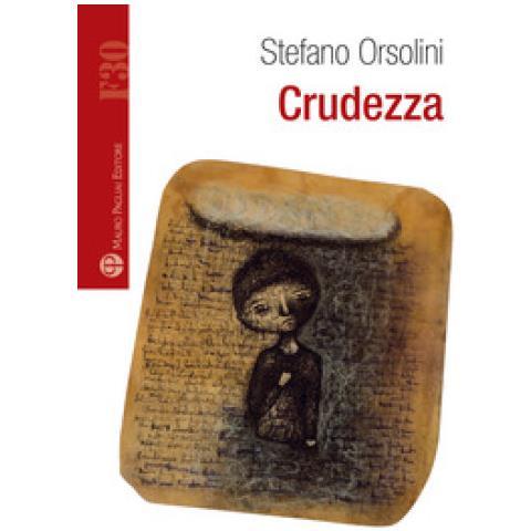 MAURO PAGLIAI EDITORE - Stefano Orsolini - Crudezza - ePRICE