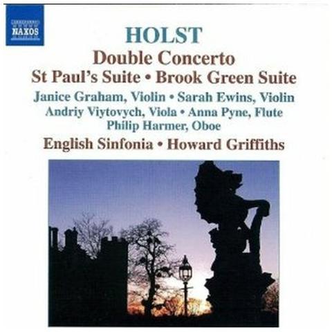 Naxos - Holst Gustav - Double Concerto, St Paul's Suite, Brookgreen Suite -  ePRICE