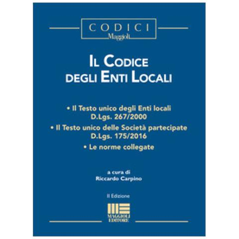 Maggioli Editore Il Codice Degli Enti Locali Eprice