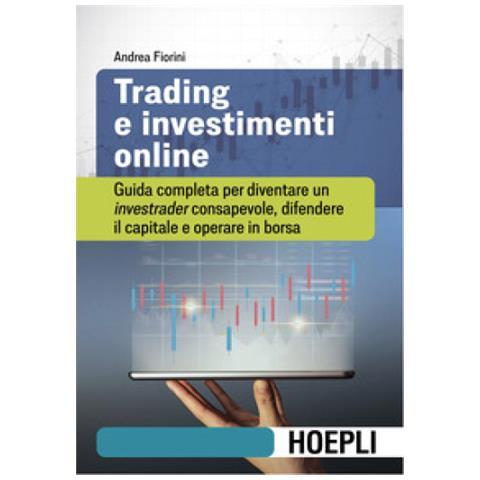 La Più Grande Differenza tra Investimenti e Trading – Sapienza Finanziaria