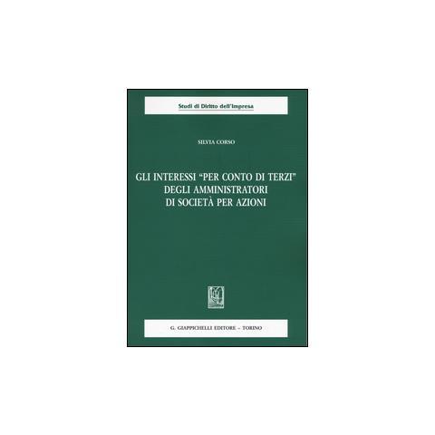 0edac5d7e2 GIAPPICHELLI - Silvia Corso - Gli Interessi «per Conto Di Terzi» Degli  Amministratori Di Società Per Azioni - ePRICE