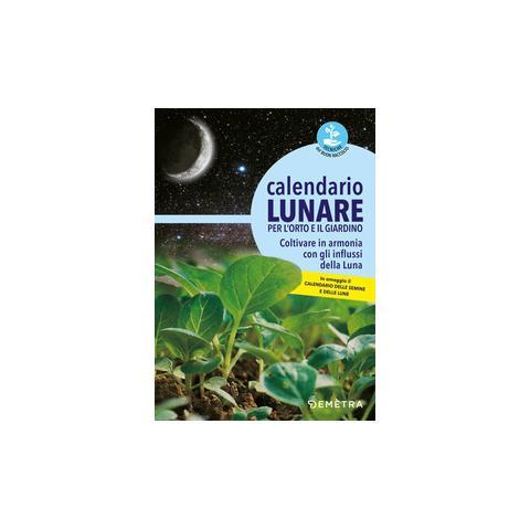 Calendario Lunare Orto.Demetra Aa Vv Calendario Lunare Orto E Giardino Con