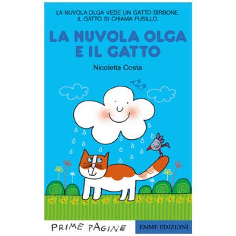 Emme Edizioni Nicoletta Costa La Nuvola Olga E Il Gatto Ediz A Colori Eprice