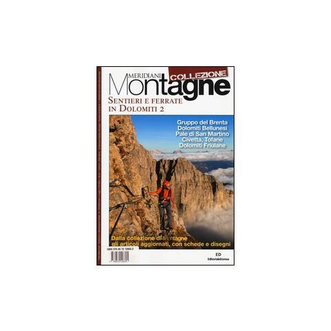 Meridiani Montagne Calendario 2020.Editoriale Domus Sentieri E Ferrate In Dolomiti Vol 2