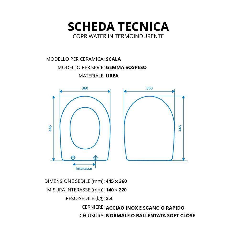 Ceramica Scala Serie Gemma.Idrotop Copriwater Copriwater Per Scala Gemma Sospeso Termoindurente Bianco Cerniera Inox Normale O Rallentata Soft Close Cerniera Chiusura