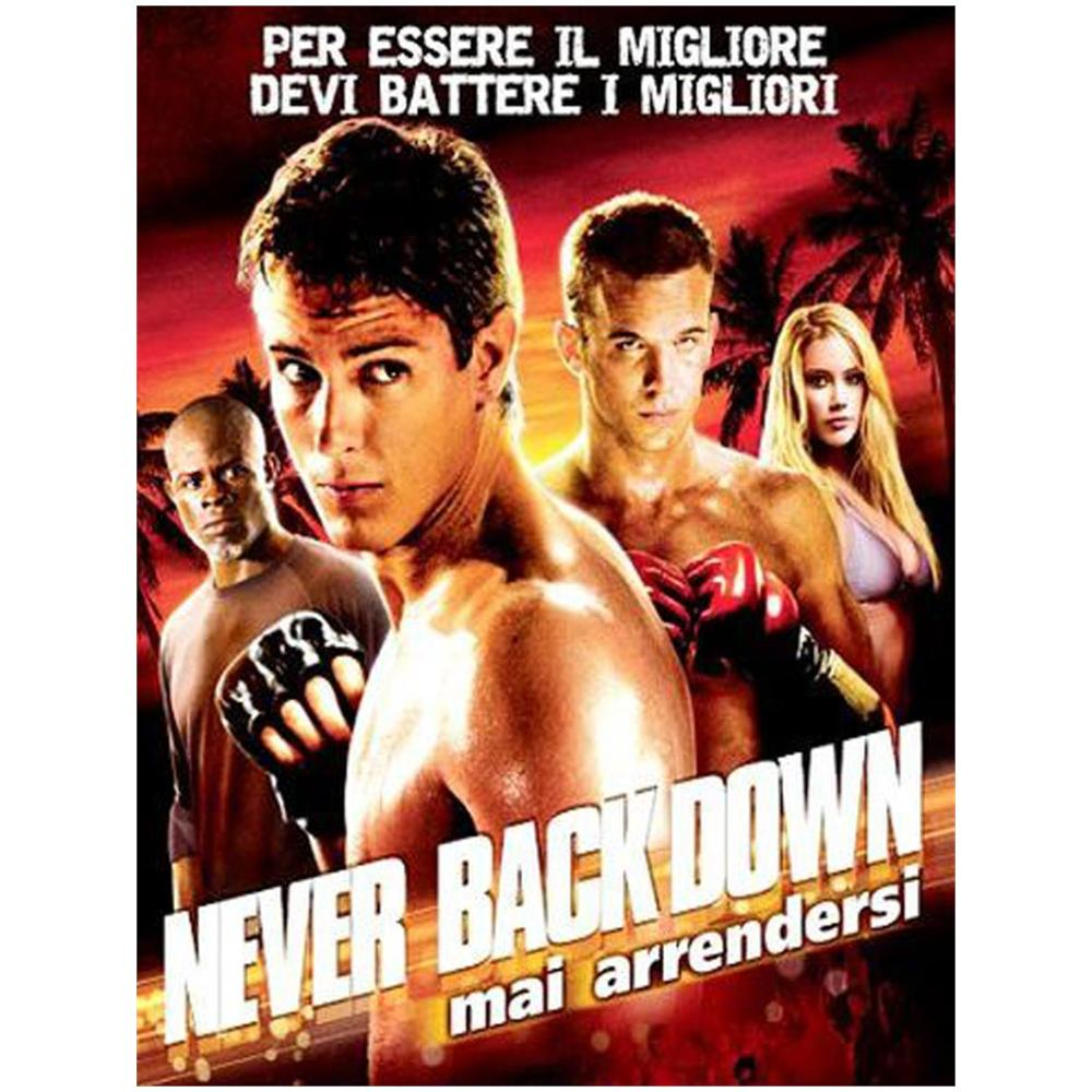 Never Back Down - Mai arrendersi movie free download in italian